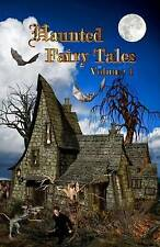 NEW Haunted Fairy Tales   -   Volume 1 by Jan Thornton