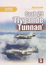 """Saab 29 """"Flygande Tunnan"""" - (Saab J29 Tunnan, Swedish Air Force) (MMP Books)"""