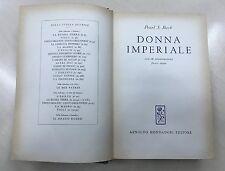 DONNA IMPERIALE - Pearl S. Buck - 1^ Ed. Mondadori 1959
