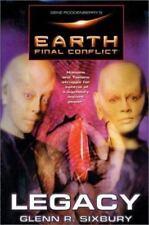 Gene Roddenberry's Earth: Final Conflict--Legacy by Glenn R Sixbury