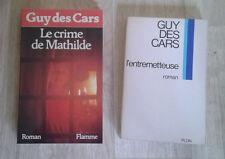 Guy des CARS. Lot de 2 titres. L'entremetteuse. Le crime de Mathilde. 1970-1983.