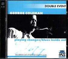 GEORGE COLEMAN - Playing Changes/Blues Inside Out 2-CD LIVE Ronnie Scott's Club