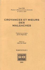 CROYANCES ET MOEURS DES MALGACHES FASC. 1 PAR LARS VIG AUX ÉD. TRANO PRINTY 2004