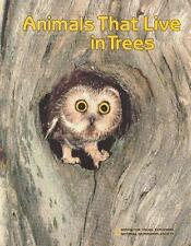 Animals That Live in Trees (Books for Young Explor