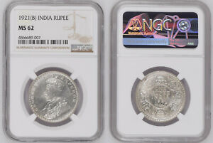 INDIA-BRITISH Rupee Silver GEORGE V KING EMPEROR 1921 (b) Coin NGC Graded MS 62