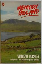 Memory Ireland Contemporary Irish history by Vincent Buckley PB 1985