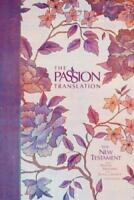 The Passion Translation New Testament (2nd Edition) Peony: With Psalms, Proverbs