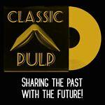 Classic Pulp