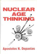 Nuclear Age Thinking by Apostolos N. Depastas (1991, Hardcover)