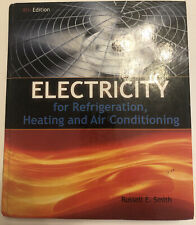 Electricity for Refrigeration, Heating, and Air Conditioning. good condition