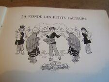 """ancien livre """"LES RONDES DES ENFANTS SAGES """" de XAVIER PRIVAS ET FRANCINE LORÉE"""