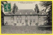 cpa 78 - LA QUEUE les YVELINES Le CHÂTEAU style Louis XIII Castle of France