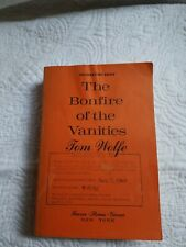 THE BONFIRE OF THE VANITIES - UNCORRECTED PROOFS BY TOM WOLFE