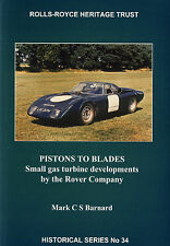 The Rolls-Royce Heritage Trust: Pistons to Blades (Rover)
