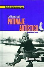 LA Historia Del Patinaje Artisticothe Story of Figure Skating (Historia de los D