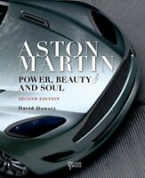Aston Martin: Power, Beauty and Soul by Dowsey, David
