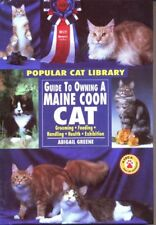 Guide to Owning a Maine Coon Cat (Popular Cat Library) by Abigail Greene