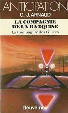 FLEUVE NOIR - ANTICIPATION N° 1139 :  LA COMPAGNIE DE LA BANQUISE - G.-J. ARNAUD