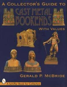 Antique & Vintage Cast Iron / Metal Bookends Collector Guide