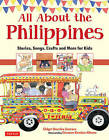 NEW All About the Philippines: Stories, Songs, Crafts and Games for Kids