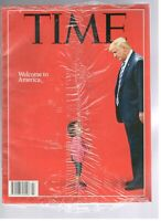 New Sealed TIME Magazine July 2 2018 Donald Trump welcome to America