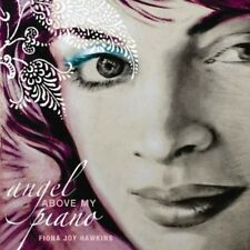 Angel Above My Piano - Hawkins,Fiona Joy (2010, CD NEUF)