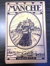 La Manche : nature du sol et population, agriculture, mines, industrie, histoire