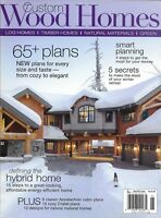 Custom Wood Homes magazine Plans The hybrid home Appalachian cabins Chalet