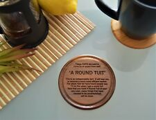 A Round Tuit Walnut wooden Coaster present christmas rustic funny vintage gift