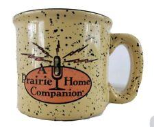 A Prairie Home companion mug