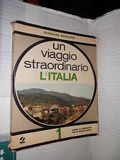 UN VIAGGIO STRAORDINARIO Vol 1 L ITALIA Germano Bergandi SEI 1970 libro scuola