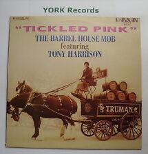 BARREL HOUSE MOB ft TONY HARRISON - Tickled Pink - Ex LP Record Dansan DS 068