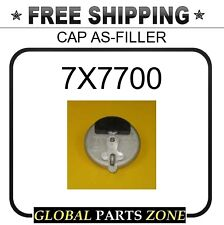 7X7700 - CAP AS-FILLER 3497059 4B5389 4B5441 1236305 3W6882 1F6595 1236319 16448