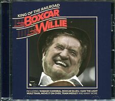KING OF THE RAILROAD BOXCAR WILLIE CD - MULE TRAIN, MOVE IT ON OVER & MORE