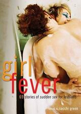 New, Girl Fever: 69 Stories of Sudden Sex for Lesbians, , Book