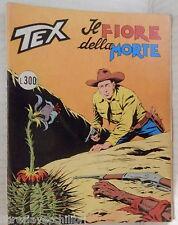 TEX N 161 IL FIORE DELLA MORTE L 300 Daim Press Fumetti Collezionismo Bonelli