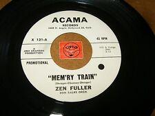 ZEN FULLER - MEM'RY TRAIN - LITTLE SISTER - RARE DJ / LISTEN - RNB POPCORN