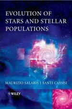 Evolution of Stars and Stellar Populations by Maurizio Salaris and Santi...