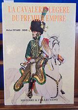Petard-Rigo La Cavalerie Legere Du Premier Empire...