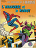 UNE AVENTURE DE L'ARAIGNÉE N°15: L'araignée et le robot. Editions LUG 1982