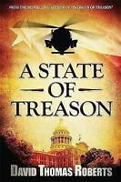 (Very Good)-State of Treason (Paperback)-David Thomas Roberts-0990543919