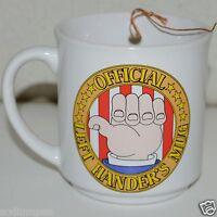 Nice Vintage Left Handed Official Left Handers Coffee Mug Right Side Spill Funny