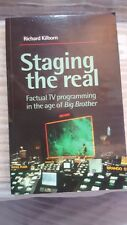 """Staging the Real: Factual TV Programming in the Age of """"Big Brother"""" Kilborn"""