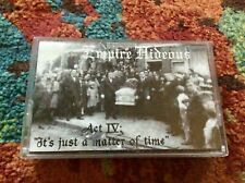 THE EMPIRE HIDEOUS Act IV: Its Just A Matter Of Time ep CASSETTE 1996 Goth Rock