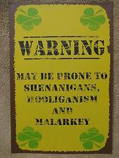 Irish Warning Tin Metal Sign Decor Shenanigans FUNNY HUMOROUS Malrkey