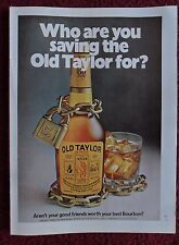 1972 Print Ad Old Taylor 86 Proof Whiskey ~ Bottle & Glass Who You Saving For