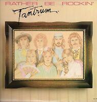 Tantrum Vinyl LP Ovation Records 1979, OV-1747, Rather Be Rockin' ~ Near Mint- !