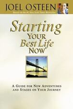 Starting Your Best Life Now : A Guide for New Adventures & Stages on Journey...