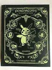 Pokenatomy Unofficial Pokemon Anatomy Guide Book - Chris Stoll Hardcover Edition