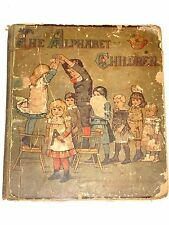 COMPLETE 1884 Antique Large Print Book THE ALPHABET CHILDREN White Stokes Allen